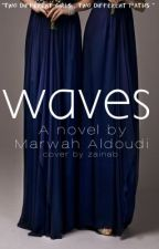 Waves (Islamic Love Story) by miss_book_obessed
