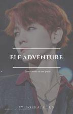 Elf Adventure by boskalulus