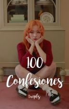 100 confesiones ☹ Txeplz by Txeplz