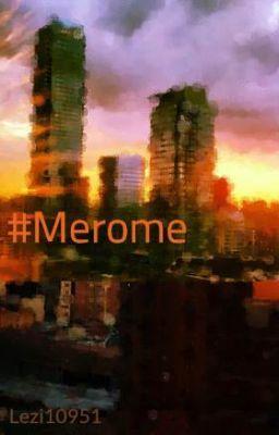 #Merome