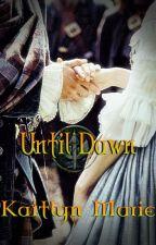 Until Dawn by SongofLightandShadow