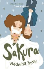 Sakura Wedding Story by DeaYulianti