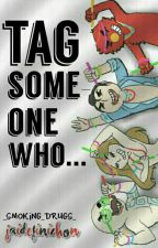 Tag someone who... ||Jaidefinichon by _Smoking_Drugs_