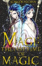 Magi: The last time of magic by Ichigokaechan73
