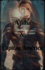 A filha do Capitão América by pamelabuinita1234