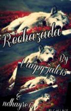 Rechazada by DamonJuli15