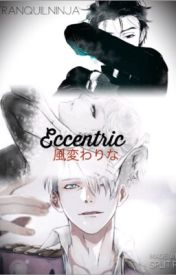 Eccentric|| Yuri On Ice x reader by TranquilNinja