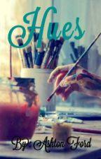 Hues by SassyPrincess77
