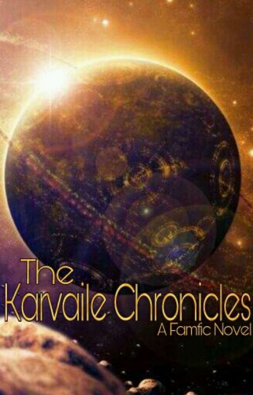 The Karvaile Chronicles by AvaelysePelennor
