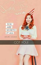 Got You! by wonwoobee