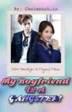My Boyfriend is a Gangster [Jin x Mina] by Dina03_BTS