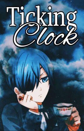 Ticking Clock [Ciel P.] by pepewriter