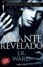 Amante Revelado - J.R. Ward (Serie irmandade da adaga negra 04) by GKStylinson