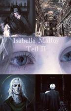 Isabella Malfoy II  (Severus Snape FF) by DearMrDarcy