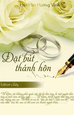 Đặt bút thành hôn