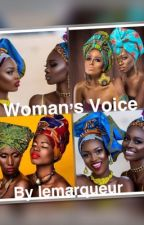 Women's Voice by lemarqueur