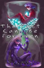 The Past Can't Be Forgiven{Book Two of the I'm Sorry series} by AyeItsBJ