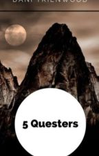 The 5 Questers by Dani_Trienwood