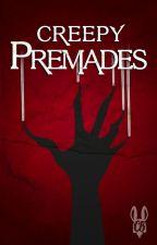 Creepy premades by ColectivoCB