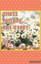 Three Friends, One Story by Markiplite20