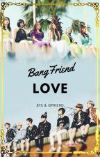 BangFriend [Love] by kim-taetae