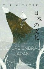 Culture Embrace: Japan by yui__dayo