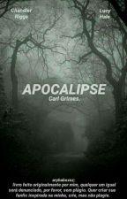 Apocalipse || Carl Grimes (cancelada) by arybabex