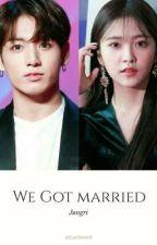 We Got Married (JUNGRI) by UtariAldaita