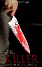 MR. Killer by JuniorxD2603