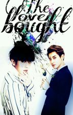 The lover bought (ChanBaek) by ChaLolla