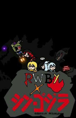 RWBY X Godzilla Resurgence by SBTKiryu