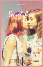 Secret Love by anonymouskpopshipper