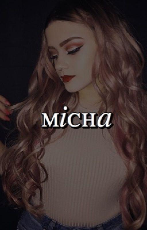 micha!! by MESSOFMINE
