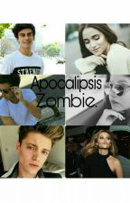 Apocalipsis Zombie(aguslina,ruggarol,liontina) by SheilaPadilla2