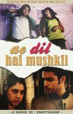 Manan:Ae Dil Hai Mushkil by Aashi_96