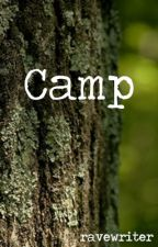 Camp (mxm) by ravewriter