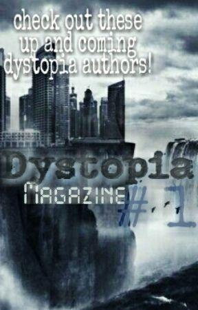 Dystopia Magazine # 1  by Dystopian_Society