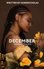December  by saveblackcharacters
