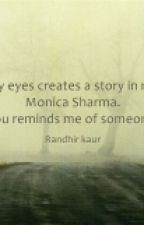 It Creates A Story In Me... by Rkaur420