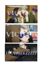 Victor x Yuri (Victuri) ~ Fanfiction by leovaldezzzzz