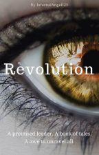 Revolution by InfernalAngel123