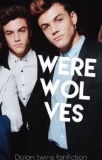 Werewolves//Dolan Twins by __Joelle__