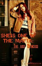 She's One Of The Mafia: The Lost Princess by DressNMustache