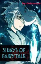 31 Days of Fairytale (Tagalog) by gdemana_writez