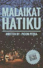 Malaikat Hatiku❤ by Picomfitriaaa