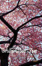 Girls/Girls/Boys ~ Phan by kinky_howell