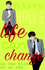 Life change (BTS FF) by KKKim_