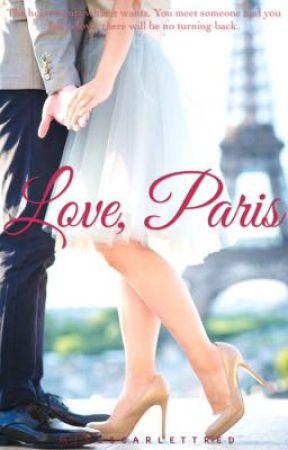 Love, Paris | ✔️ by MissScarlettRed