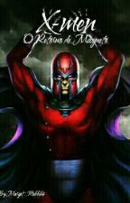 X-men: O Retorno de Magneto  by Margot_Robbie4