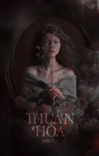 thuần hóa by psychoceithre